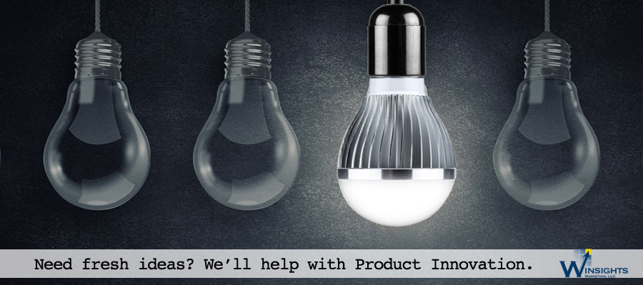 Need fresh ideas. We'll help with Product Innovation. Contact Winsights Marketing LLC.